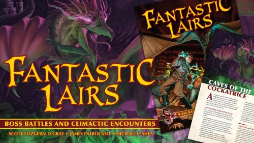 Fantastic Lairs: Boss Battles & Final Encounters for 5e D&D