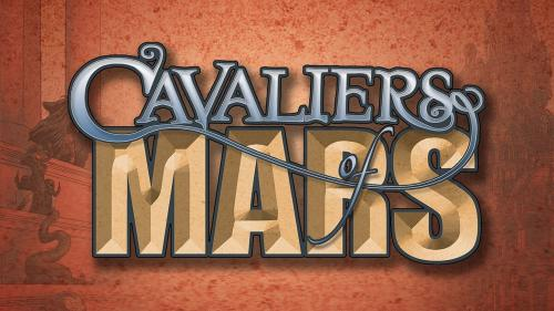 CAVALIERS OF MARS, a tabletop roleplaying game.