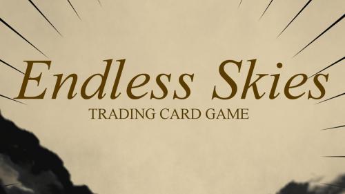 Endless Skies Trading Card Game