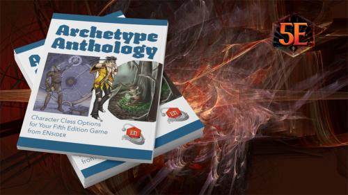 Archetype Anthology: A Dozen Subclasses for D&D 5th Edition