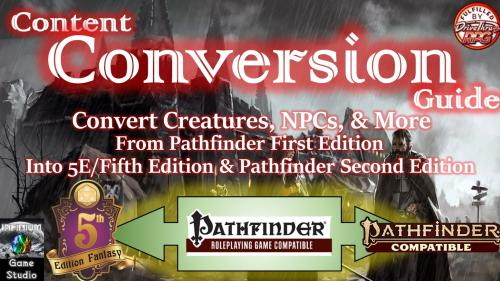 Monster & Content Conversion Guide for Pathfinder to 5E/P2E