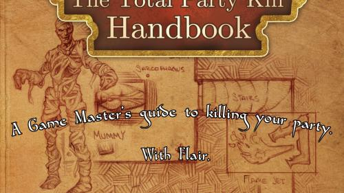 Total Party Kill Handbook: 5th Edition Encounters and Traps
