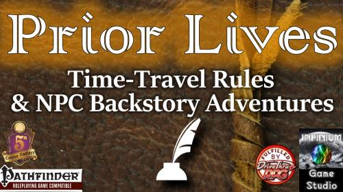 Prior Lives: Time-Travel NPC Past Adventures (Pathfinder/5E)