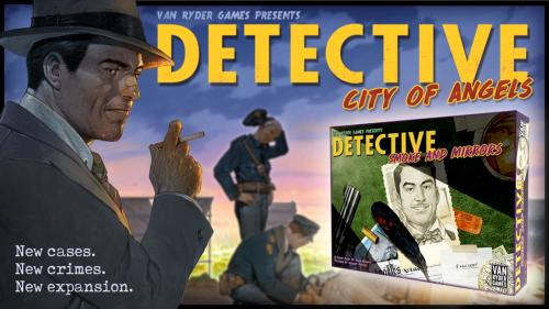 Detective: City of Angels and New Expansion!
