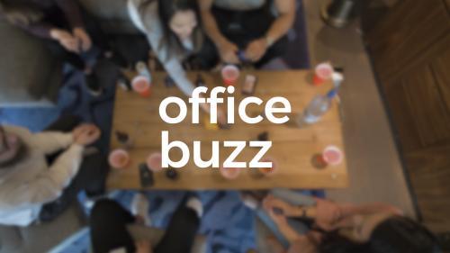 Office Buzz