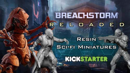 Breachstorm: Reloaded - 30mm Sci-fi Miniatures