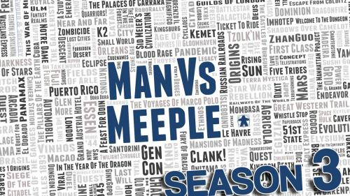 Man vs Meeple Season 3