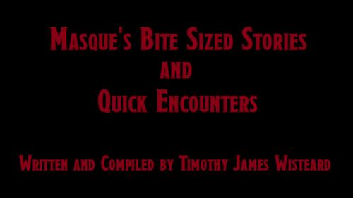 Masque s Bite Sized Stories and Quick Encounters