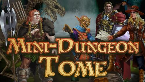 Mini-Dungeon Tome for 5th Edition or Pathfinder RPG