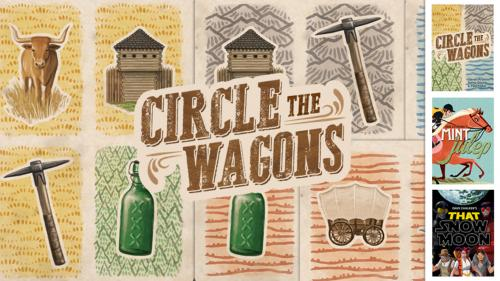 Circle The Wagons - Build your pocket-sized boomtown!