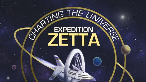 Expedition Zetta - Charting the Universe