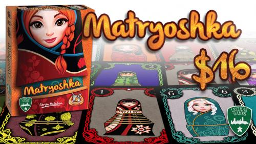 Matryoshka: A set-collection and trading game for 3-5p