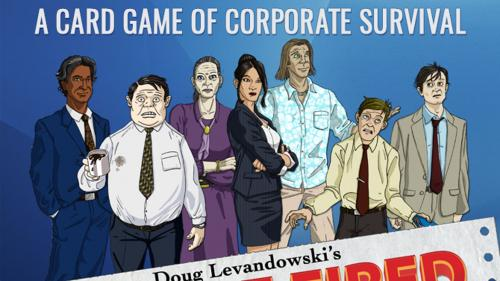 You re Fired - A game of corporate survival!