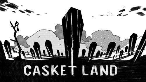 CASKET LAND