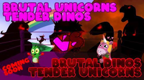 BRUTAL UNICORNS TENDER DINOS vs BRUTAL DINOS TENDER UNICORNS