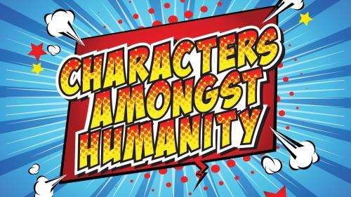 Characters Amongst Humanity