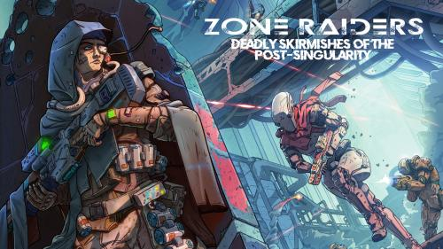 Zone Raiders: a Miniatures Campaign Skirmish Game