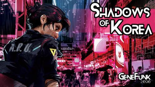 GeneFunk 2090: Shadows of Korea