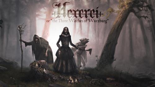 Hexerei - The Three Witches of Würzburg