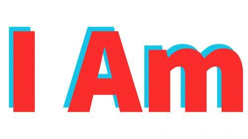I Am, I Am