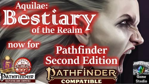 Aquilae: Bestiary of the Realm for Pathfinder Second Edition