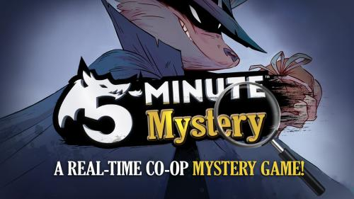 5-Minute Mystery – A Real-Time, Co-op, Mystery Game!