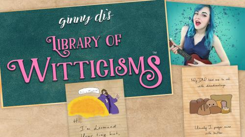 Ginny Di's Library of Witticisms