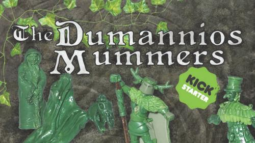 The Dumannios Mummers- gaming miniatures with character