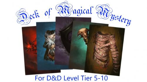 Deck of Magical Mystery: Tier 2, 5e Compatible