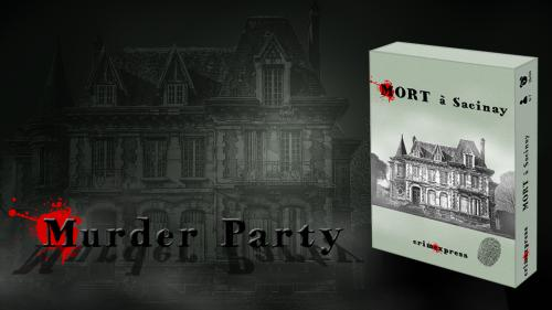Mort à Sacinay - Murder Party
