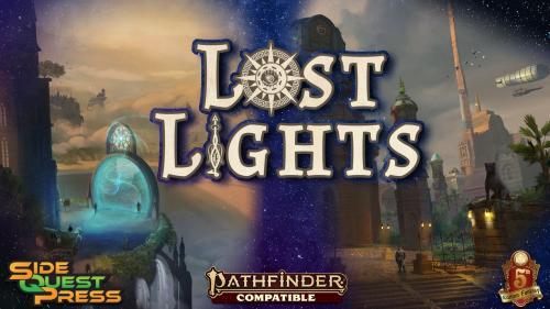 The Lost Lights Campaign Setting for 5E & PF2E