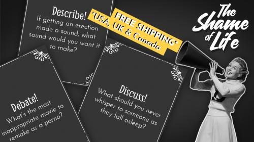 The Shame of Life: A card game of weird conversations