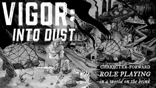 VIGOR: Into Dust