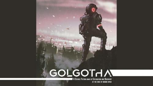 Golgotha Tabletop Roleplaying Game