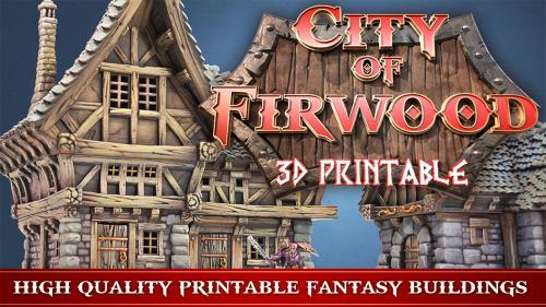 3D Printable City of Firwood - STL files