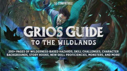 Grio s Guide to the Wildlands (D&D 5e)
