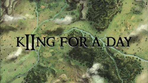 King for a Day: Revised