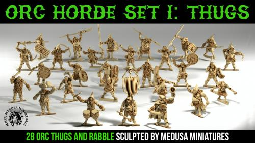 3d printable ORC THUGS - sculpted by Medusa Minis 10 days!