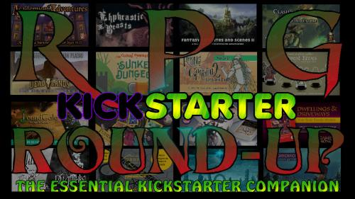 RPG Kickstarter Round-up Magazine June/July Issue