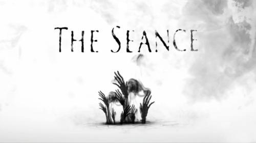 """The Seance"""