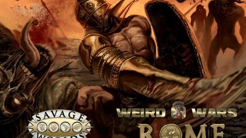 Weird Wars Rome - Savage Worlds
