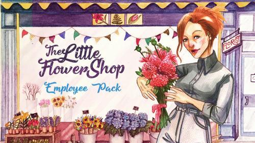 Little Flower Shop: Employee Pack + More