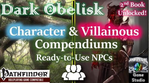 Dark Obelisk 2: Character Compendium for Pathfinder RPG