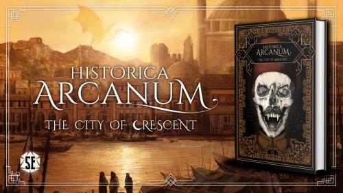Historica Arcanum: The City of Crescent (5E)