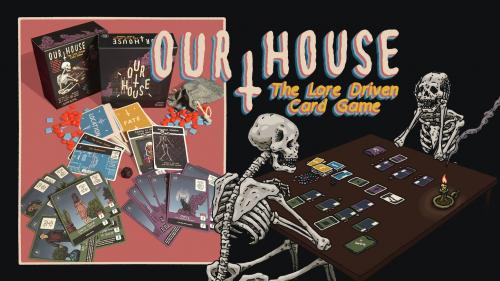 Our House: The Lore Driven Card Game