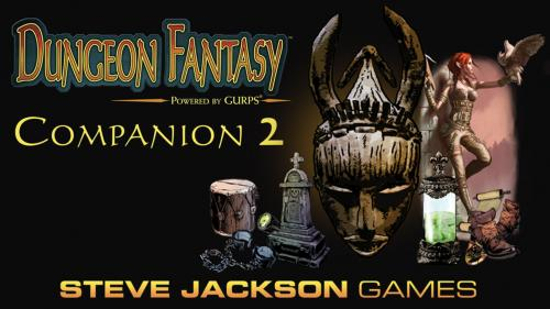 Dungeon Fantasy Companion 2, Powered by GURPS