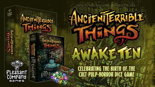 Ancient Terrible Things: AwakeTen
