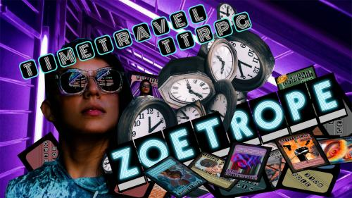 Zoetrope - Time Travel Role Playing