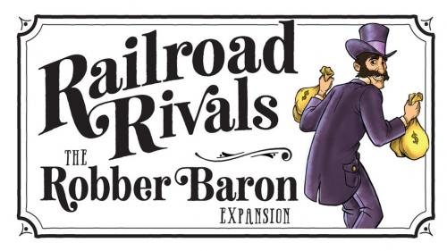 Railroad Rivals - Robber Baron Expansion