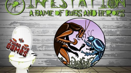 Infestation, A Game of Bugs and Heroes from Third Eye Games